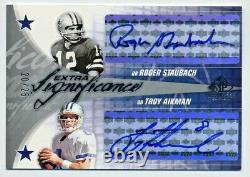 Roger Staubach Troy Aikman 2003 SP Game Used Autograph Auto #/25 Dallas Cowboys